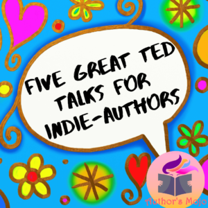 Five Great TED Talks for Indie Authors